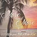 More and More (feat. TILL & YOU-KID)/DJ ATSU