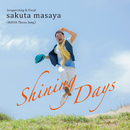 Shining Days ~RAPAS Theme Song~/サクタマサヤ