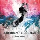 Knightmare/VIGORMAN