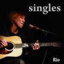 Rio Singles/Rio