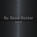 Nu Skool Rocker/BALSE