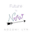 Future is Now/Nozomi Lyn