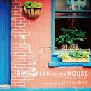 BROOKLYN in the HOUSE -Second Street- mixed by MARIA FUJIOKA/The Illuminati & Milestone