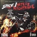 HATERZ NIGHTMARE/Spice 1
