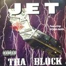 THA BLOCK/JET