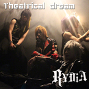 TheatricalDream/RYDiA