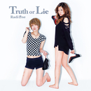 Truth or Lie/Radi杏se
