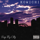 REP MY CITY/KOWICHI