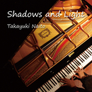 Shadows and Light/内藤隆之