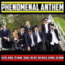 Phenomenal Anthem/sloth, KENJI, 29-NAME, SOARA, Ko-Key, 緒形リア, DJ NOLI & DJ 3BON