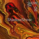 ShadowShow/ShowShadow