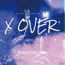 X OVER/Straight Free Children