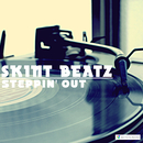 Steppin Out/SKINT BEATZ