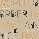 HAVE A NICE DAY/WORLD ORDER
