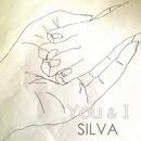 You&I/SILVA