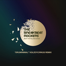 Druminimal (VOLZOYCIRKUS REMIX)/THE BREAKBEAT ROCKERS