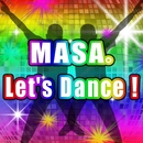 Let's Dance!/MASA。