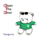 Open The Door/Taroguma