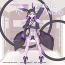 Realistic World (feat. 結月ゆかり)/梓なな