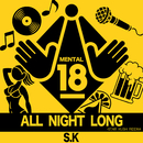 ALL NIGHT LONG/S.K