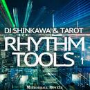 DJ Shinkawa & Tarot Rhythm Tools 1/DJ Shinkawa & Tarot