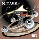 N.E.W.S./403