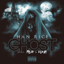 GHOST (feat. FALCO & 心之助)/HAN RICE