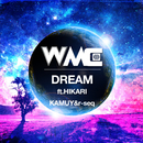 Dream (feat. HIKARI)/KAMUY & r-seq