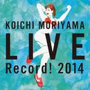 LIVE Record! 2014/森山公一