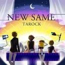 NEW SAME/TAROCK