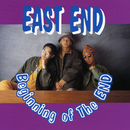 Beginning of the END/EAST END