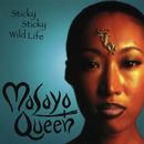 Sticky Sticky Wild Life/Masayo Queen
