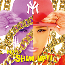SHOW UP!!!!/MOMO