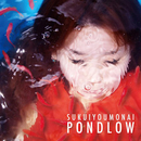 SUKUIYOUMONAI/PONDLOW