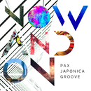 Now and On/PAX JAPONICA GROOVE