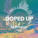 Doped Up/Kaz Skellington