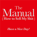 The Manual (How to Sell My Shit)/Have a Nice Day!