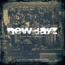NEW DAYZ (feat. K-MASSIVE)/ROKU