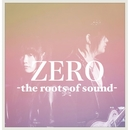 ZERO -the roots of sound-/LIGHT