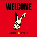 WELCOME/Devil Rabbitz