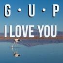 I Love You/G U P