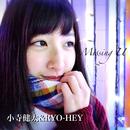 Missing U/小寺健太 & RYO-HEY