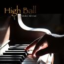 High-Ball/Moltz All Out