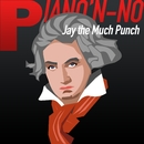 Pia'Non-No/Jay the mach punch