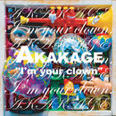 I'm Your Clown/AKAKAGE