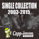 SINGLE COLLECTION 2003-2015/カッパマロ