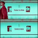 Ticket to Ride/THREE1989