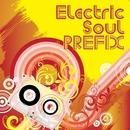 Electric Soul PREFIX/PREFIX