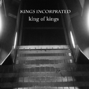 King Of Kings/Kings Incorporated