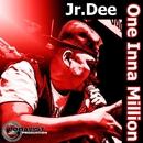 One Inna Million/Jr.Dee
